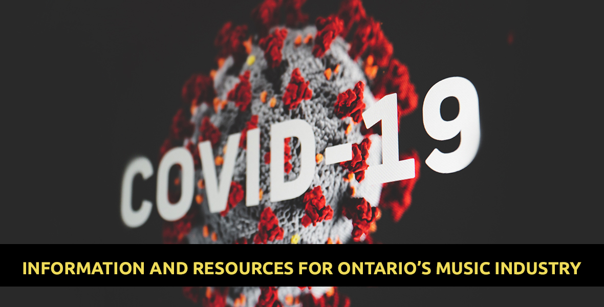 Covid 19 Information Resources For Ontario S Music Industry Updated Regularly Recent News Musicontario